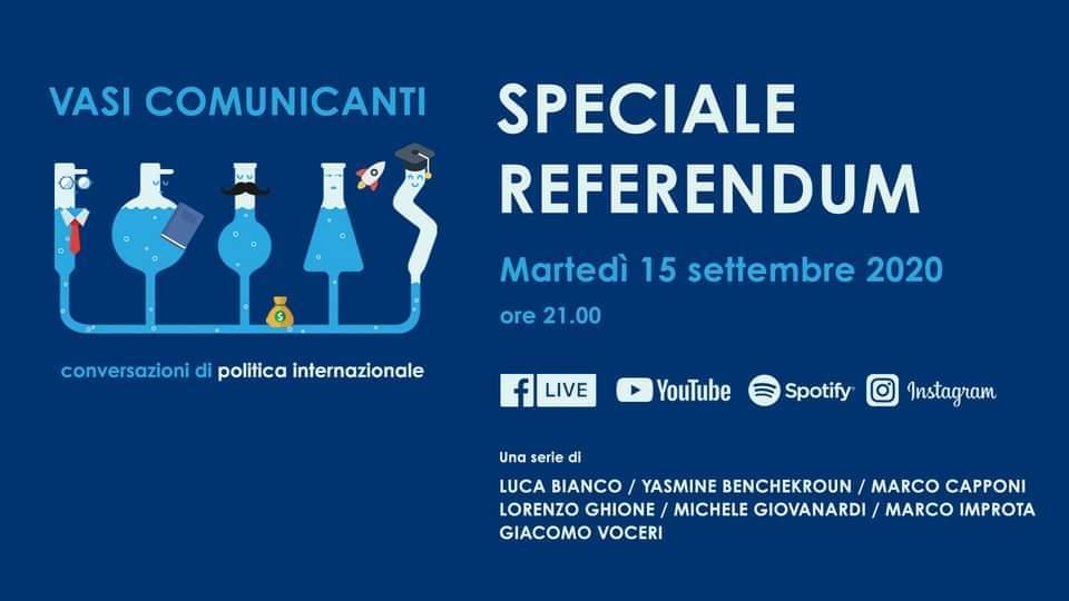 Vasi comunicanti: Speciale Referendum 2020