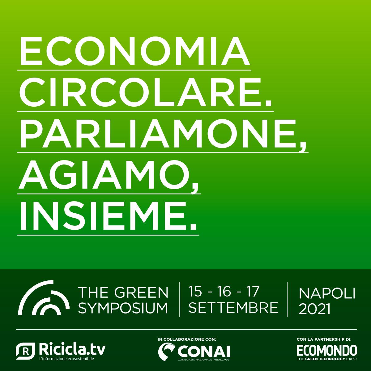 The Green Symposium - Economia circolare. Parliamone, agiamo, insieme