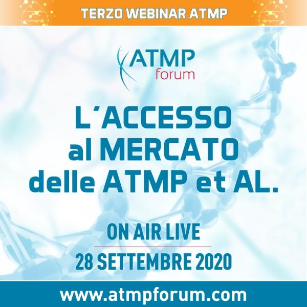 L'Accesso al Mercato delle ATMP et. Al.