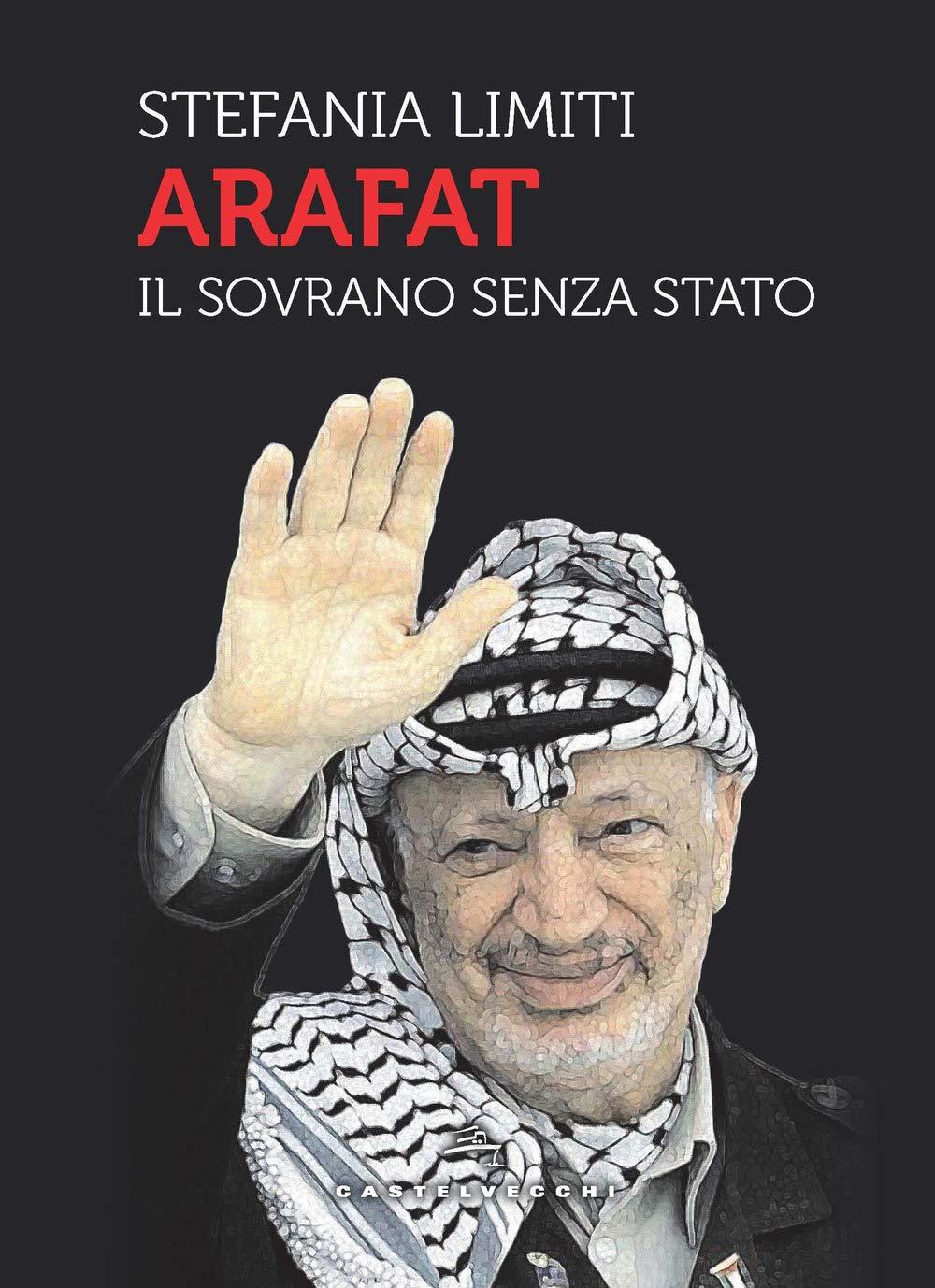 """Presentazione del libro: """"Arafat. Il sovrano senza Stato"""""""
