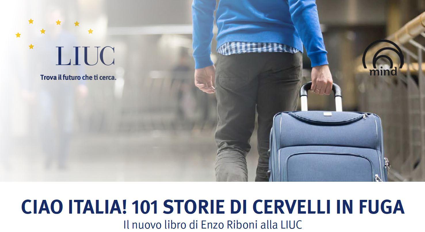 """Presentazione del libro: """"Ciao Italia! 101 storie di cervelli in fuga"""""""