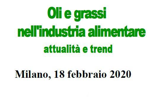 Oli & Grassi nell'industria alimentare. Attualità & Trend