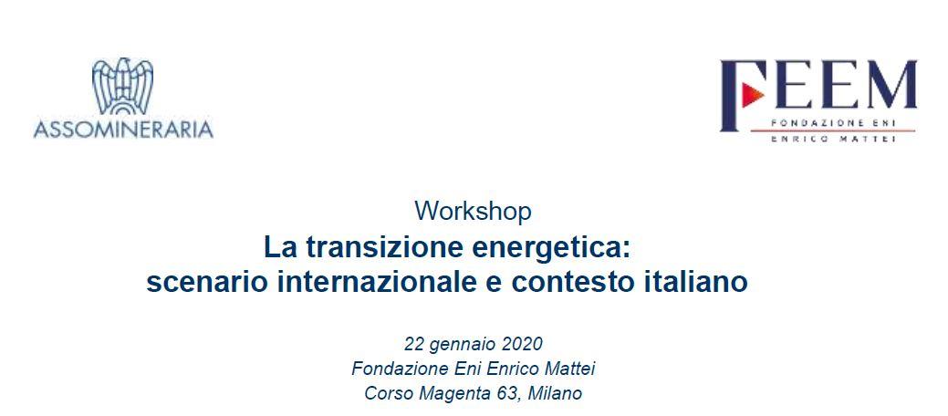La transizione energetica: scenario internazionale e contesto italiano