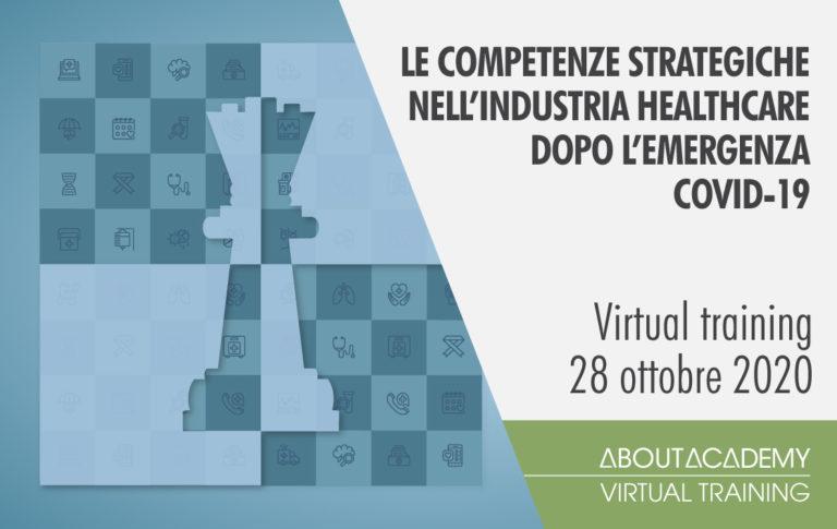 Le competenze strategiche nell'industria healthcare dopo l'emergenza COVID-19