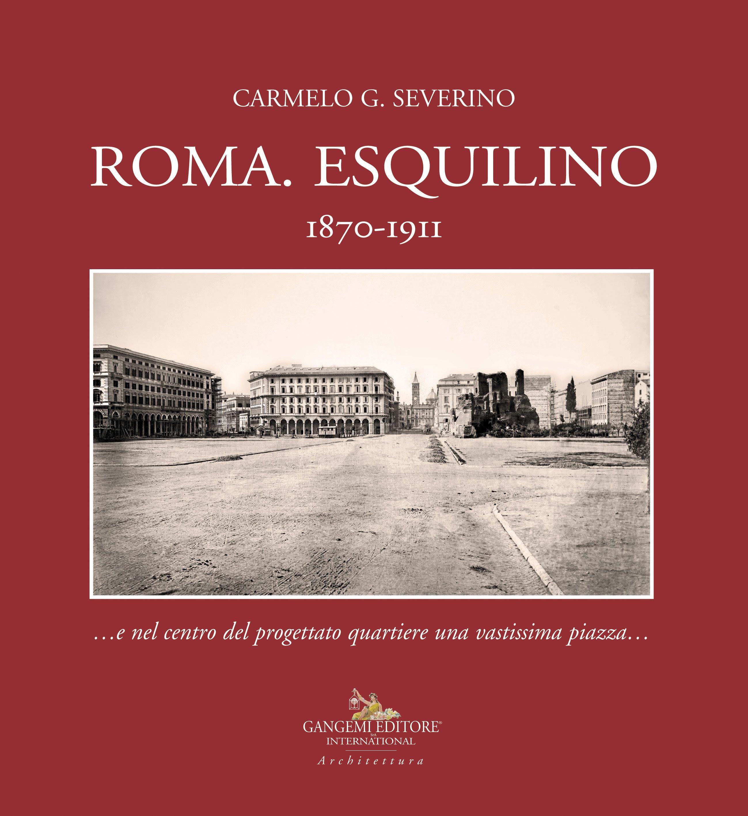 """Presentazione del volume: """"Esquilino 1870-1911"""""""