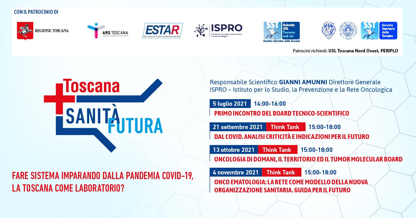 Sanità futura: fare sistema imparando dalla Pandemia Covid-19, la Toscana come laboratorio?