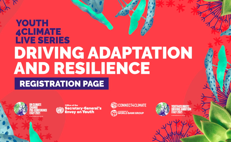 #Youth4ClimateLive Series - Driving Adaptation & Resilience