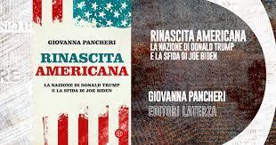 """Presentazione del libro: """"Rinascita americana. La nazione di Donald Trump e la sfida di Joe Biden"""""""