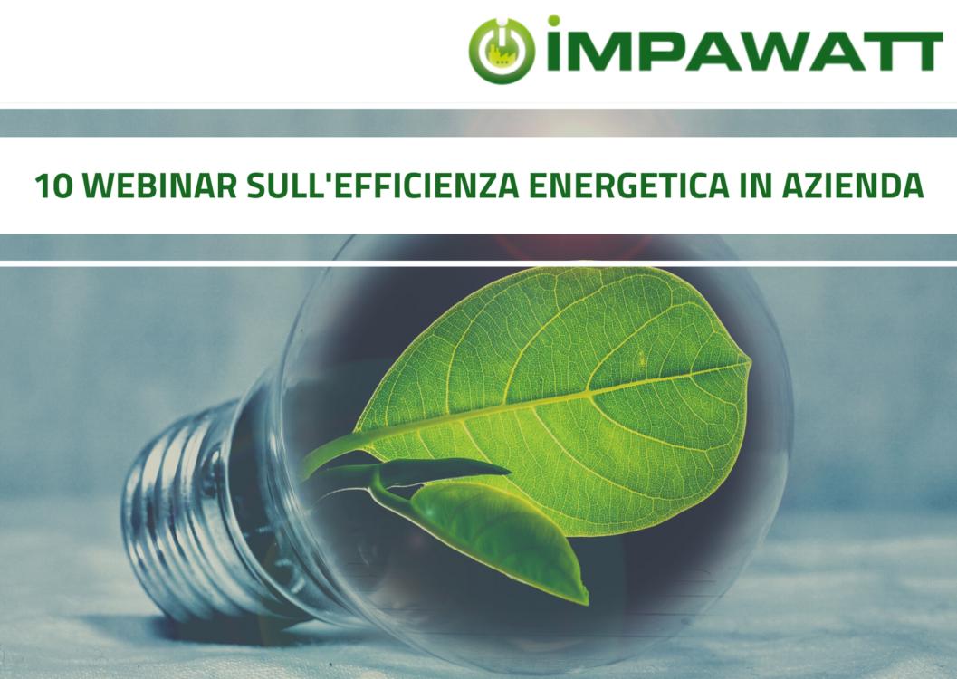 I processi di miglioramento dell'efficienza energetica