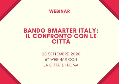 Programma Smarter Italy – I webinar TTS Italia per approfondire e confrontarsi con le Città – 6° webinar con la Città di ROMA