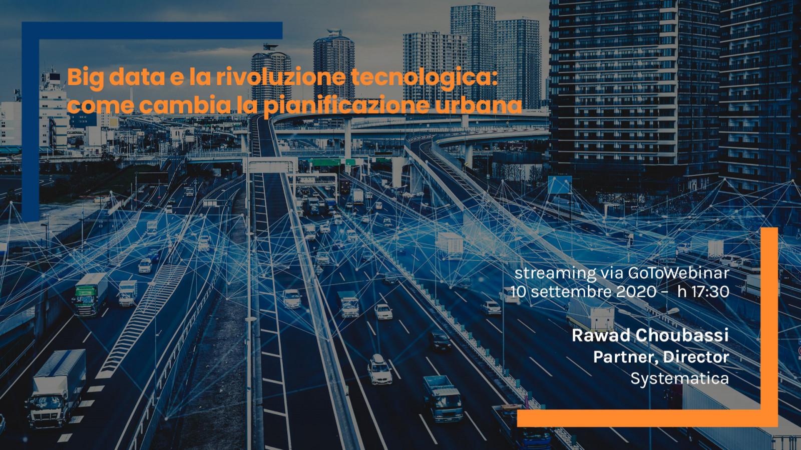 Big data e la rivoluzione tecnologica: come cambia la pianificazione urbana