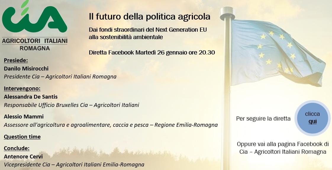 Il futuro della politica agricola - Dai fondi straordinari del Next Generation EU alla sostenibilità ambientale