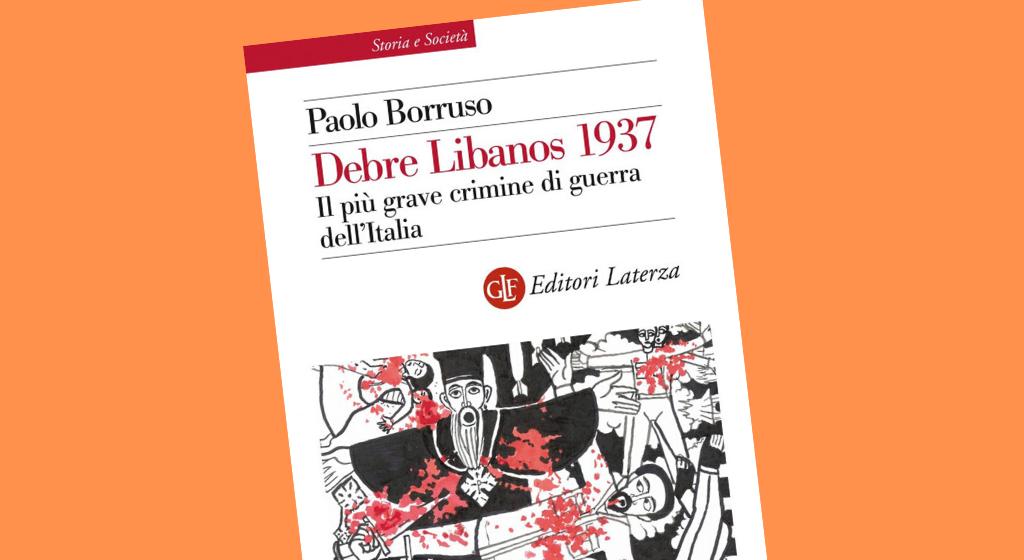 """Presentazione del libro: """"Debre Libanos 1937. Il più grave crimine di guerra dell'Italia"""""""
