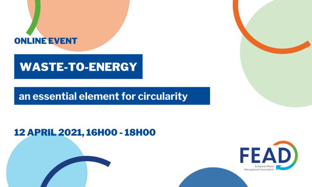 Waste-to-Energy: an essential element for circularity
