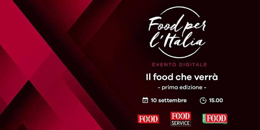 Food per l'Italia – Il food che verrà!