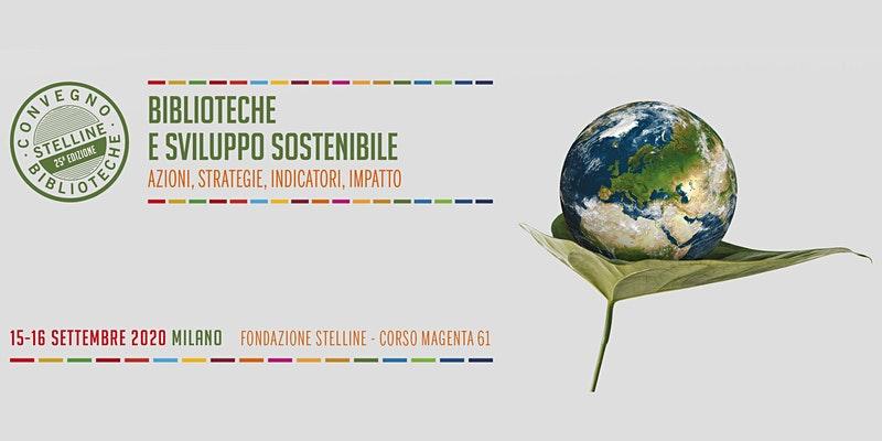 Biblioteche e sviluppo sostenibile. Azioni, strategie, indicatori, impatto