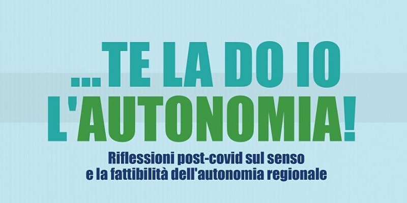 Te la do io l'autonomia!