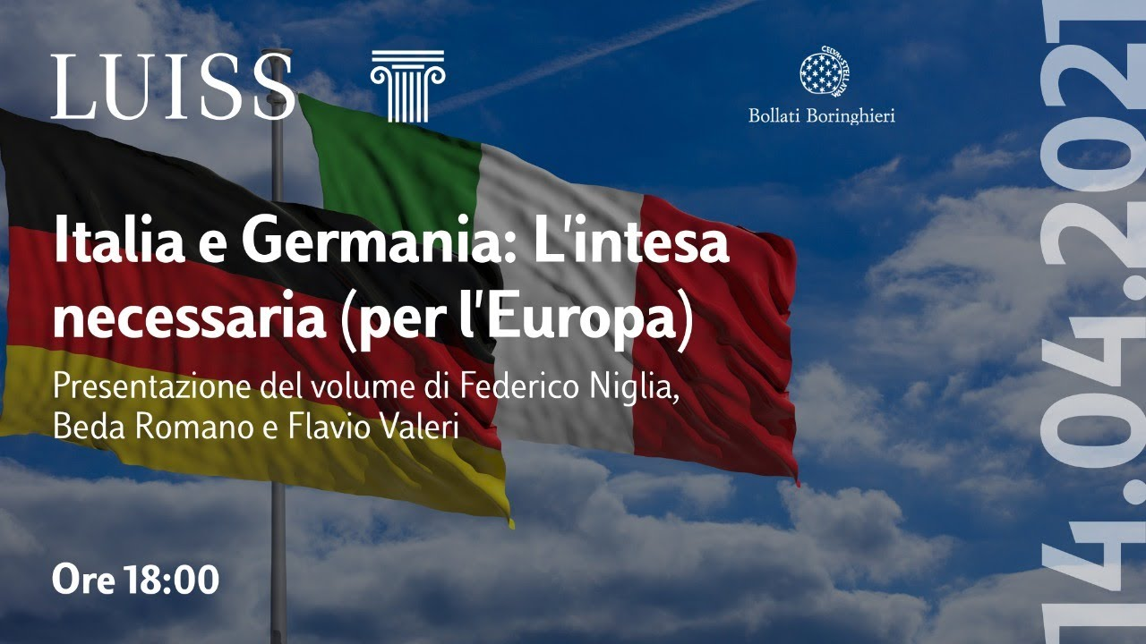 """Presentazione del libro: """"Italia e Germania: L'intesa necessaria (per l'Europa)"""""""