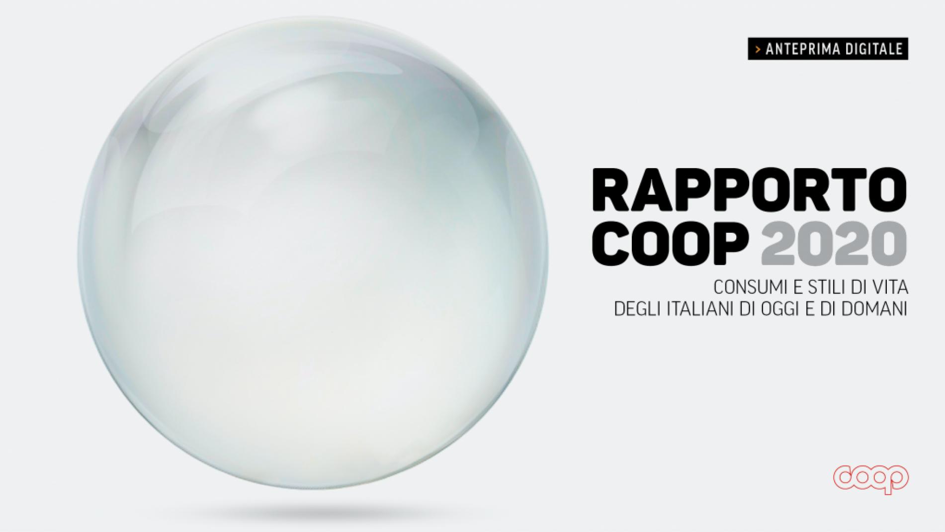 Rapporto Coop 2020. Consumi e stili di vita degli italiani di oggi e di domani