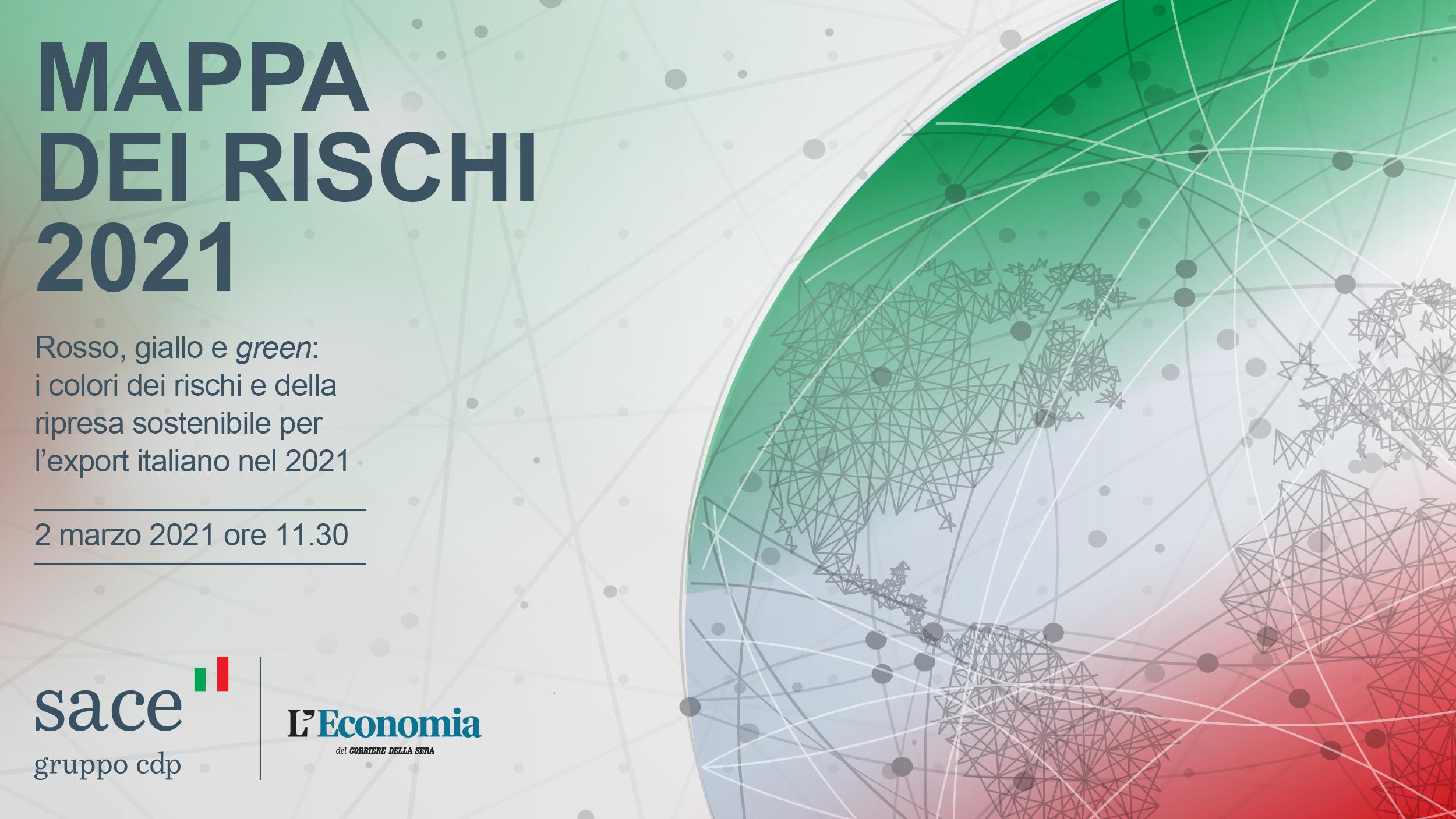Rosso, giallo e green: i colori dei rischi e della ripresa sostenibile per l'export italiano nel 2021 | Presentazione Mappa dei Rischi