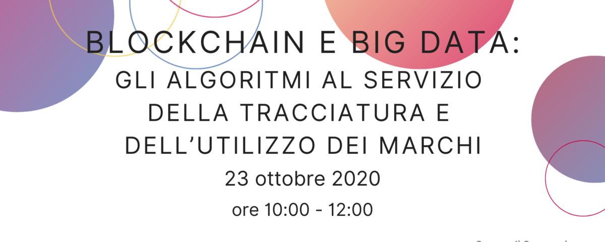 Blockchain e big data: gli algoritmi al servizio della tracciatura e utilizzo dei marchi