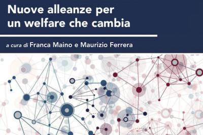 Nuove alleanze per un welfare che cambia. Quarto Rapporto sul secondo welfare 2019