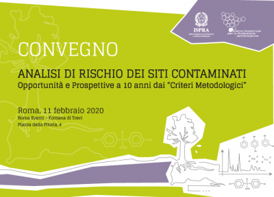 """Analisi di rischio dei siti contaminati: opportunità e prospettive a 10 anni dai """"Criteri metodologici"""""""