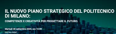 Il nuovo piano strategico del Politecnico di Milano: competenze e creatività per progettare il futuro