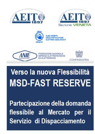 MSD FAST RESERVE - Partecipazione della domanda flessibile al Mercato per il Servizio di Dispacciamento