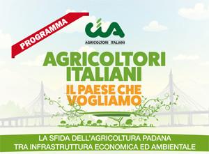 La sfida dell'agricoltura padana tra infrastruttura economica e ambientale
