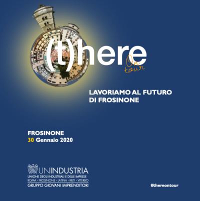 (T)here on tour: Giovani Imprenditori per il futuro di Frosinone