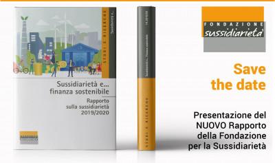 """Presentazione del Rapporto """"Sussidiarietà e... finanza sostenibile"""""""