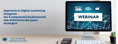 Approccio al digital marketing integrato: dai 4 componenti fondamentali alla definizione del piano strategico
