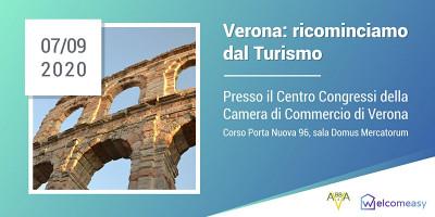 Verona: Ricominciamo Dal Turismo
