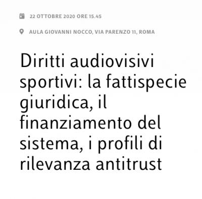 Diritti audiovisivi sportivi: la fattispecie giuridica, il finanziamento del sistema, i profili di rilevanza antitrust
