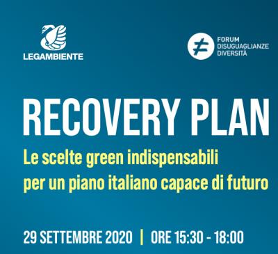 Recovery Plan. Le scelte green indispensabili per un piano italiano capace di futuro