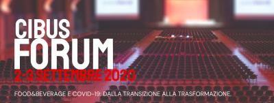Cibus Forum - FOOD&BEVERAGE E COVID: dalla Transizione alla Trasformazione