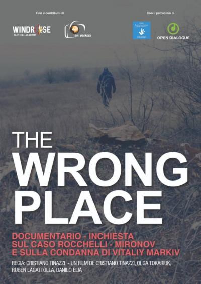 The wrong place: anticipazione dell'inchiesta giornalistica sul caso Rocchelli/Mironov e sul processo Markiv
