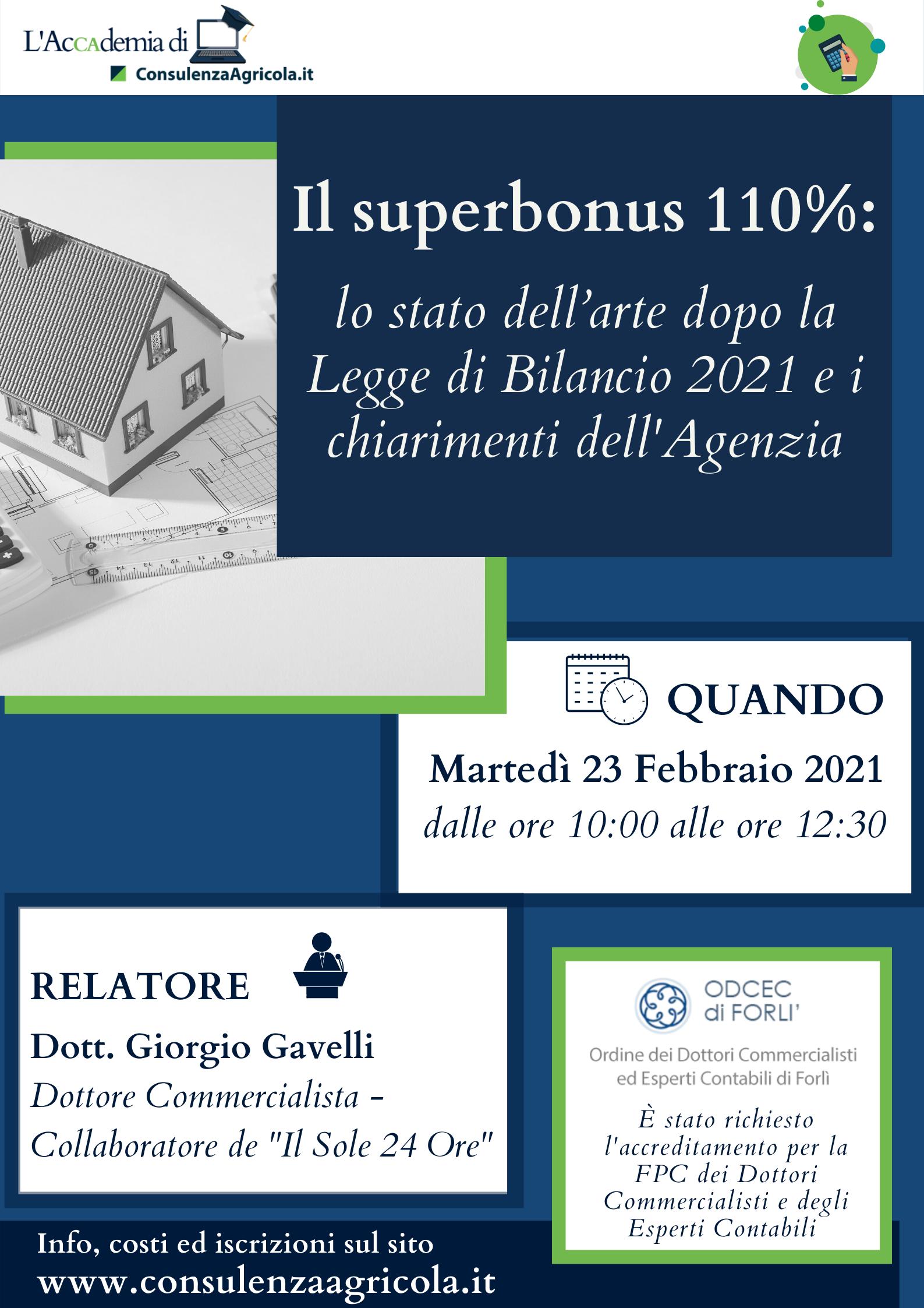 Il superbonus 110%: lo stato dell'arte dopo la Legge di Bilancio 2021 e i chiarimenti dell'Agenzia